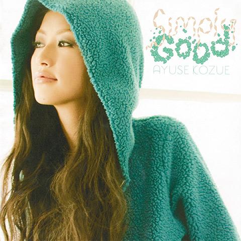 AYUSE KOZUE「Simply Good」